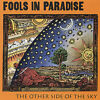 Fools in Paradise - Other Side of the Sky [New CD]